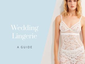 Your Guide to Bridal Lingerie