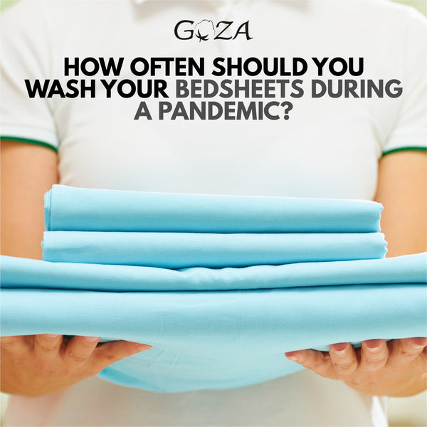How Often You Should Wash Your Bed Sheets and Bath Towels During Covid-19?