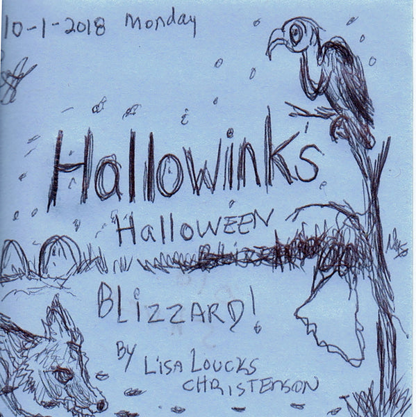 Hallowink Halloween Blizzard: Cryptid Hideout, #2, Hallowink Hollow Series by Lisa Loucks Christenson