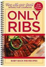 Only Ribs: Baby Back Rib Recipes | Paperback | Coil Binding