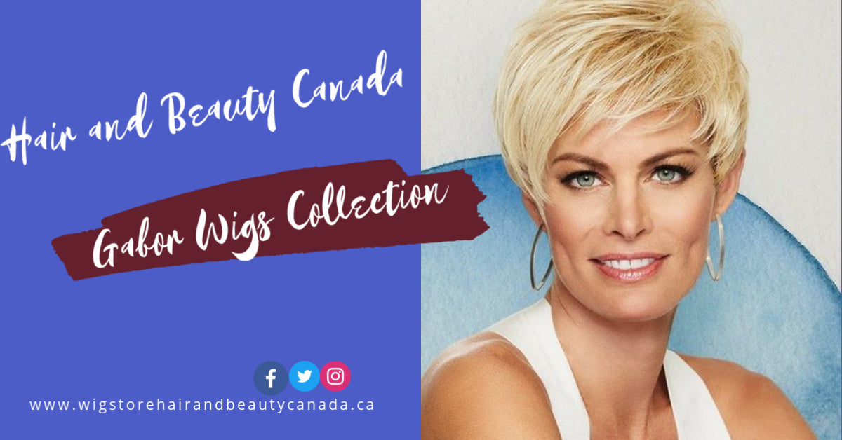 Time To Bring Out Your Inner Diva With Gabor Wigs