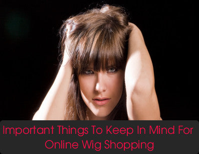 5 Important Things To Keep In Mind For Online Wig Shopping