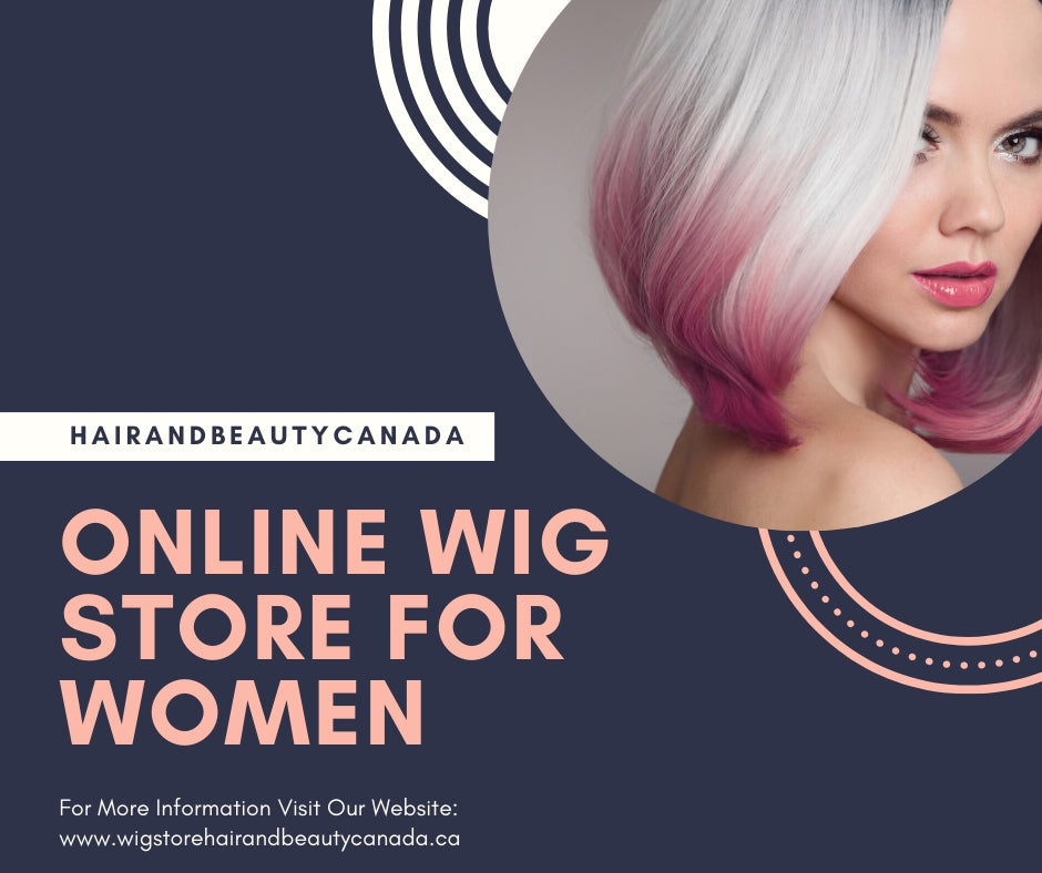 Find out why this Wig Store is the top pick for Canadian hair enthusiasts