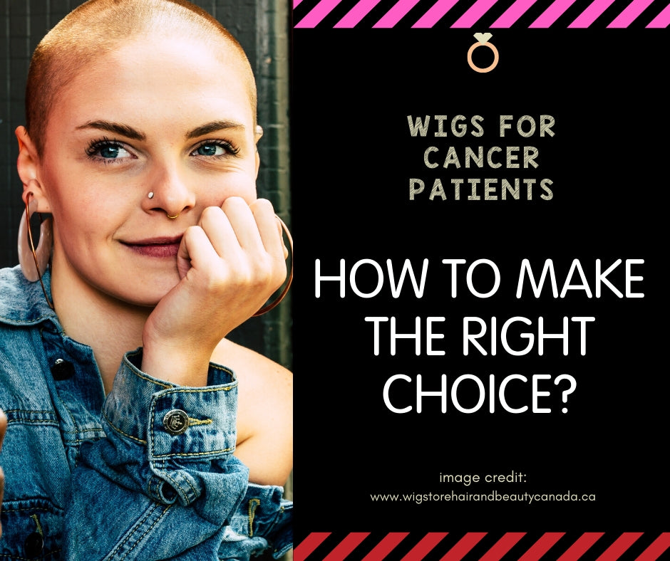Wigs For Cancer Patients: How To Make The Right Choice?