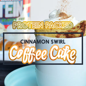 Protein Packed Cinnamon Swirl Coffee Cake