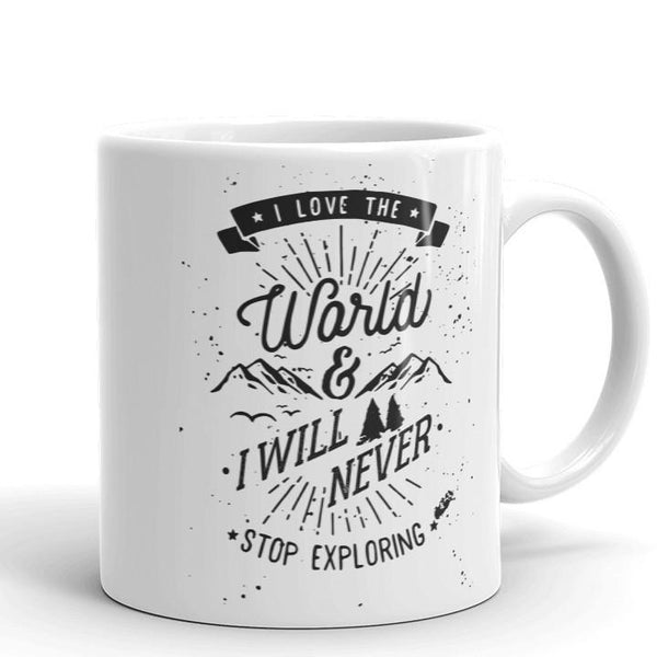 I Love The World Mug | Cool Gifts & Fun Mugs | Witty Novelty