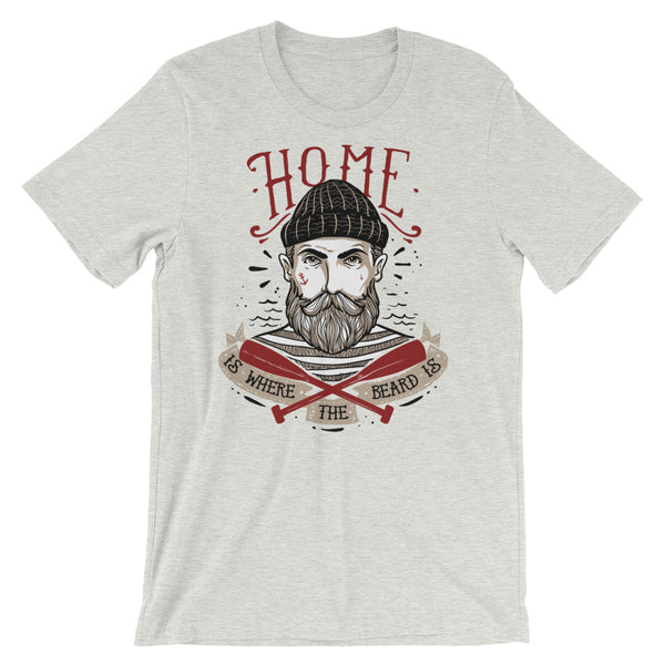 Home is Where The Beard Is Short-Sleeve Unisex T-Shirt |  | Witty Novelty