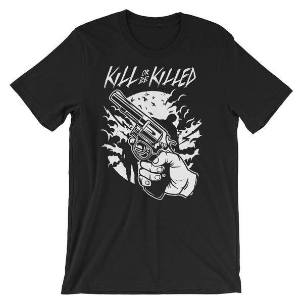 Kill or Be Killed Zombie Shooter Short-Sleeve Unisex T-Shirt |  | Witty Novelty