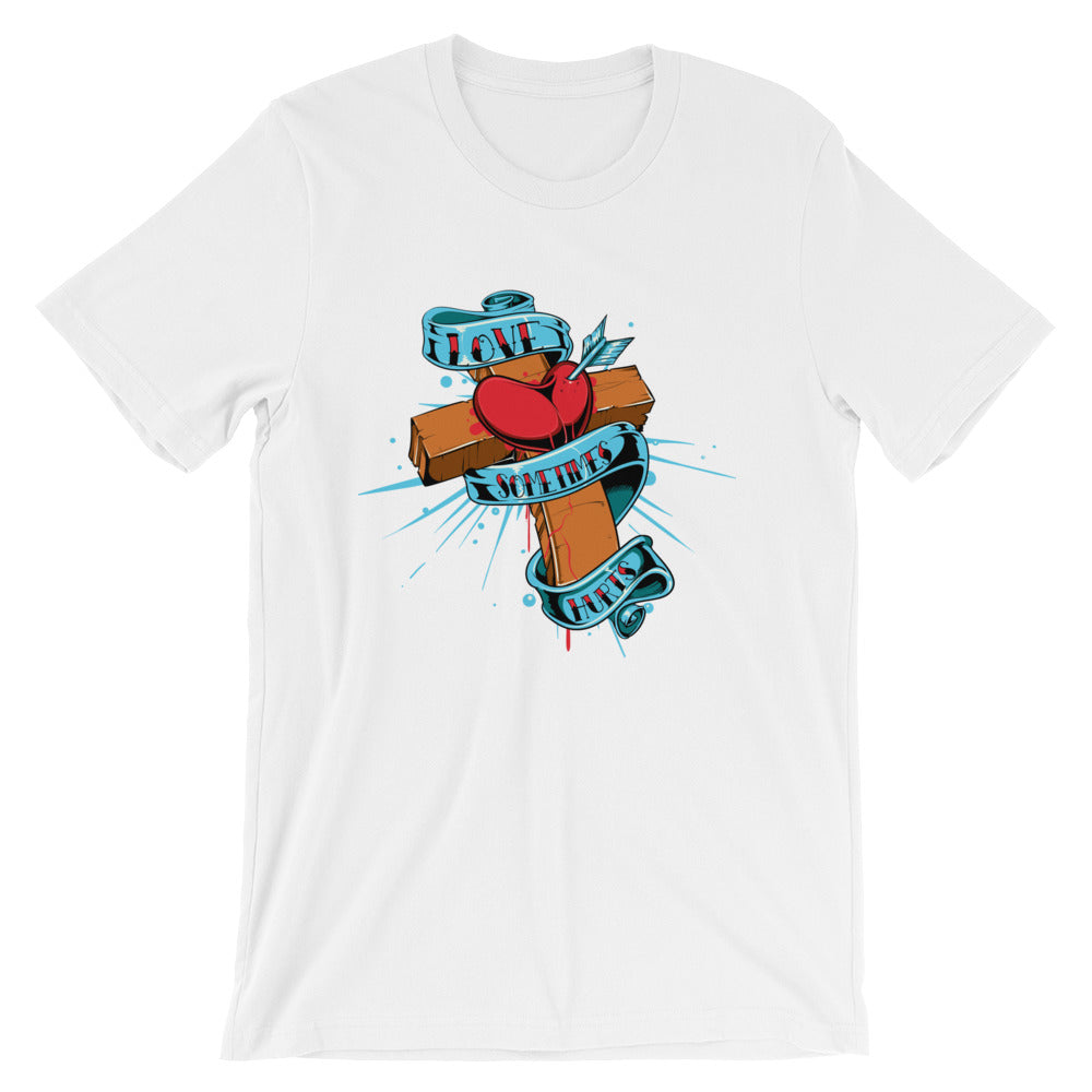 Love Sometimes Hurts Short-Sleeve Unisex T-Shirt