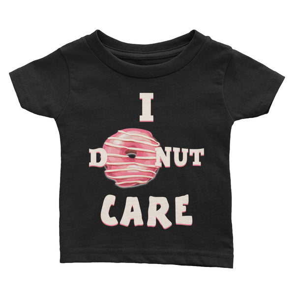 I Donut Care Baby T-Shirt |  | Witty Novelty