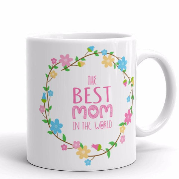 The Best Mom In The World Mug | Cool Gifts & Fun Mugs | Witty Novelty