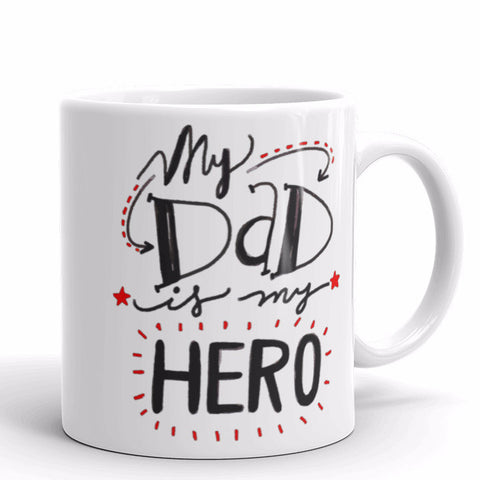 My Dad Is My Hero Father's Day Mug