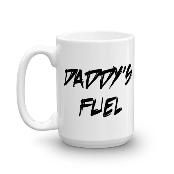 Daddy's Fuel Unique Father's Day Mug | Cool Gifts & Fun Mugs | Witty Novelty