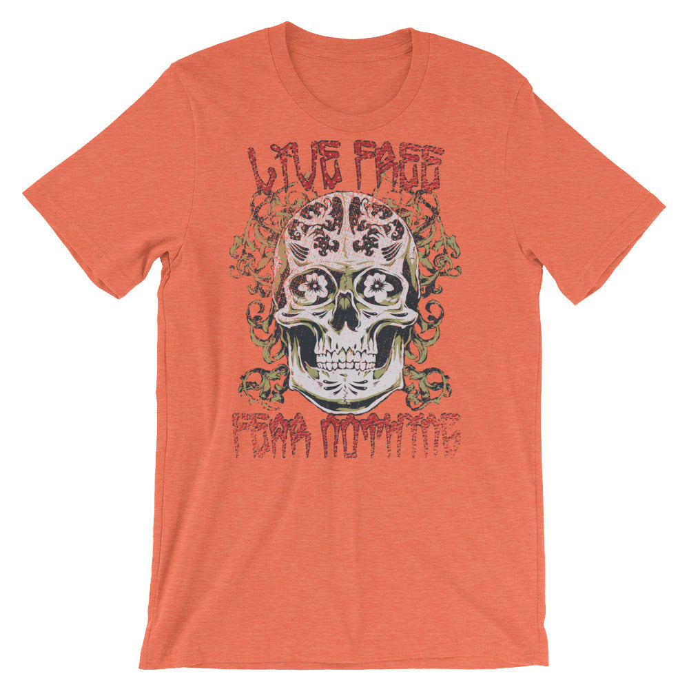 Live Free Fear Nothing Short-Sleeve Unisex T-Shirt