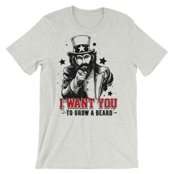 I Want You To Grow A Beard Short-Sleeve Unisex T-Shirt |  | Witty Novelty