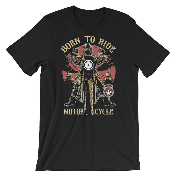 Born to Ride Motorcycle Short-Sleeve Unisex T-Shirt |  | Witty Novelty