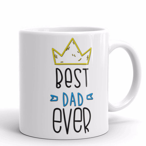 Best Dad Ever Father's Day Gift Mug | Cool Gifts & Fun Mugs | Witty Novelty