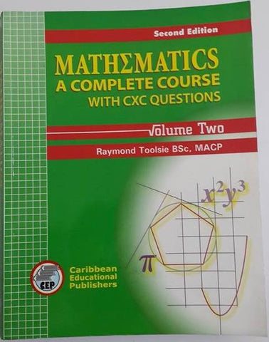 Mathematics A Complete Course with CXC Questions Volume 2