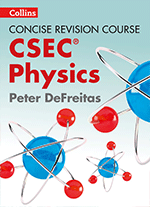 Collins Physics CSEC Concise Revision Course by Peter DeFreitas