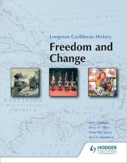Longman Caribbean History: Freedom And Change