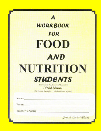 A WorkBook for Food and Nutrition Students