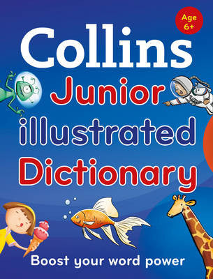 Collins Junior Illustrated Dictionary 6+