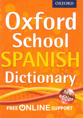Oxford School Spanish Dictionary New
