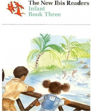New Ibis Infant Readers: Reader Book 3