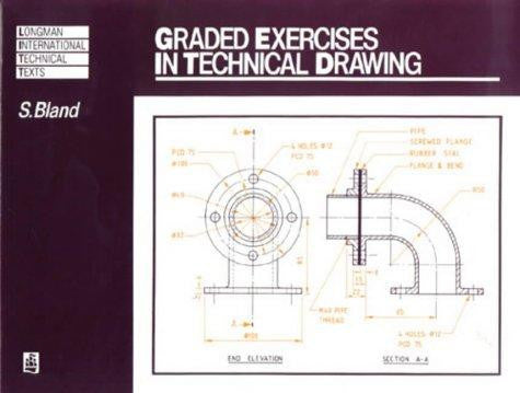 GRADED EXERCISES IN TECHNICAL DRAWING Bland