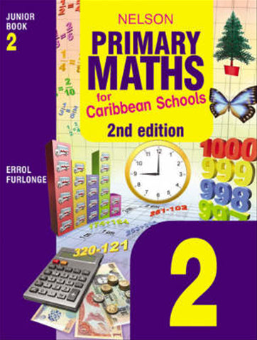 Nelson's Primary Maths for Caribbean Schools Junior Book 2
