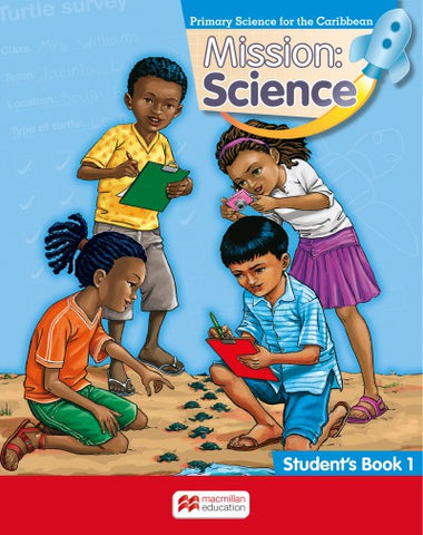 Mission Science Primary Science for the Caribbean Student Book