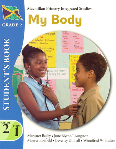 MPIS - Macmillan Primary Integrated Studies - My Body Grade 2 Term 1 Student Book