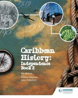 Caribbean History: Independence 4th Edition Book 2