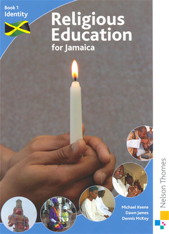 Religious Education for Jamaica Student Book 1 Identity 2ed