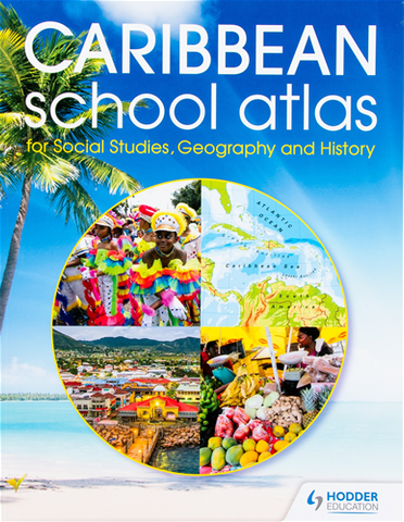 Caribbean School Atlas for Social Studies, Geography and History by Hodder Education