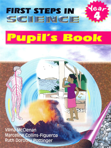 First Steps In Science (Fsis) Pupil's Book YEAR 4