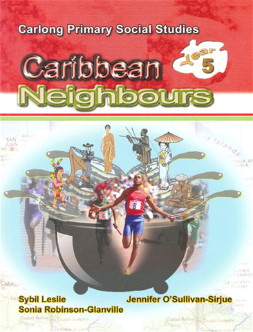 Carlong Primary Social Studies (Cpss) Caribbean Neighbour Year 5
