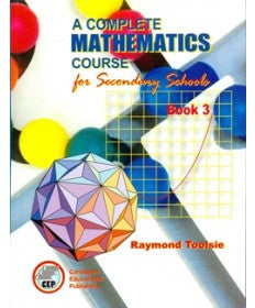 A Complete Mathematics Course for Secondary Schools Book 3