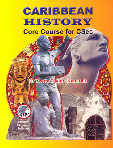 Caribbean History Core Course for CSEC