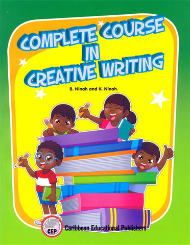 Complete Course in Creative Writing