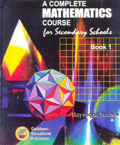 A Complete Mathematics Course for Secondary Schools Book 1