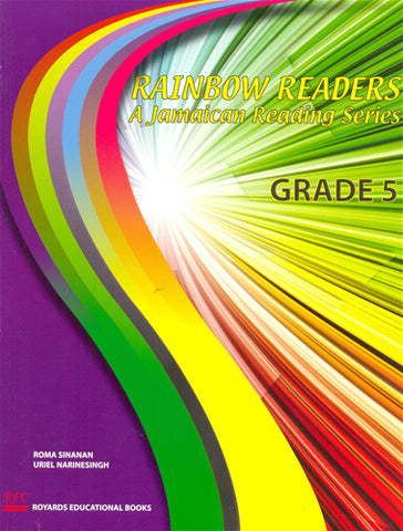 Rainbow Readers A Jamaican Reading Series Grade 5