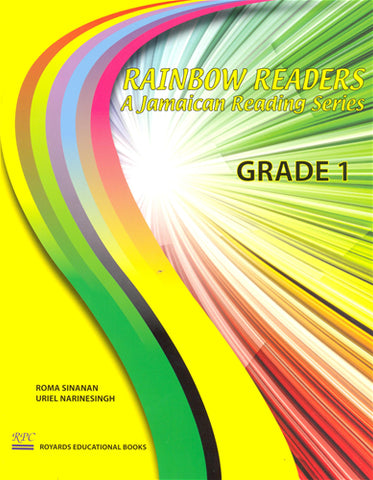Rainbow Readers A Jamaican Reading Series Grade 1 - Student Book
