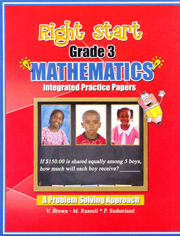 Right Start Grade 3 Mathematics Integrated Practice Papers