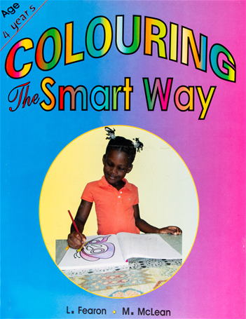 Colouring The Smart Way by L Fearon, M McLean