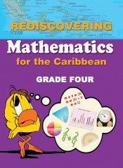 Rediscovering Mathematics for the Caribbean Grade Four (New)