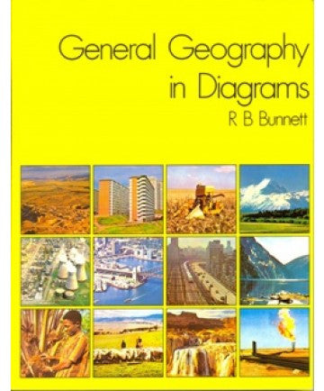 GENERAL GEOGRAPHY IN DIAGRAMS Bunnett
