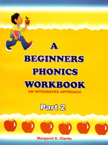A Beginners Phonics Workbook Part 1