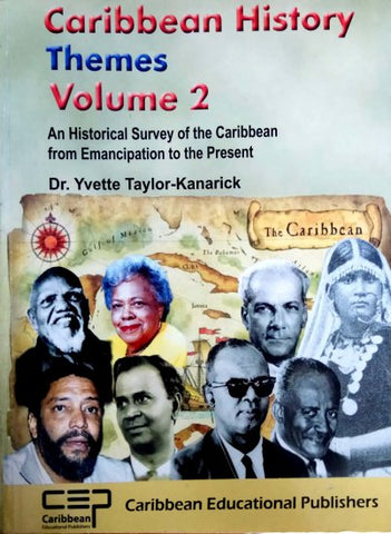 Caribbean History Themes Volume 2 by Dr. Yvette Taylor - Kanarick