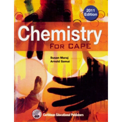 Chemistry For CAPE by Susan Maraj/Arnold Samai